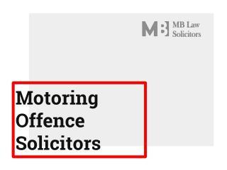 Motoring Offence Solicitors United Kingdom   Careless, Drink & Drug Offences