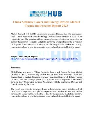 China Aesthetic Lasers and Energy Devices Market Trends and Forecast Report 2023