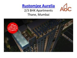 Rustomjee Aurelia - A Masterpiece Of Architectural Creativity