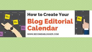 How to Create Your Editorial Calendar for 2017