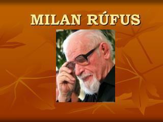 MILAN R FUS