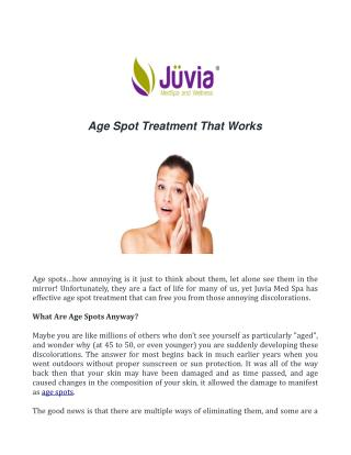 Age Spot Treatment That Works