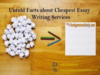 Untold Facts about Cheapest Essay Writing Services In UK