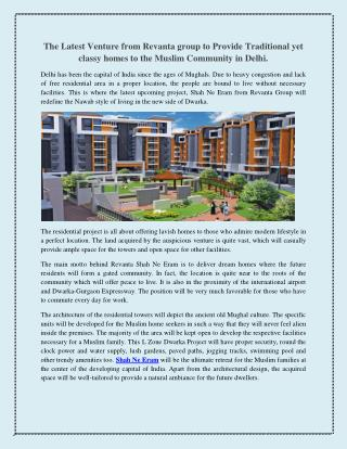 The Latest Venture from Revanta group to Provide Traditional yet classy homes to the Muslim Community in Delhi.