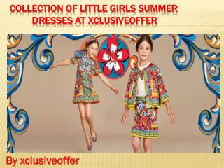Collection of little girls summer dresses at xclusiveoffer