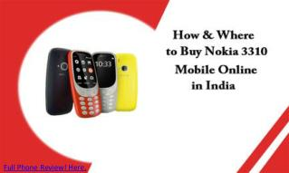 When Nokia 3310 Launch in India! Know Everything.