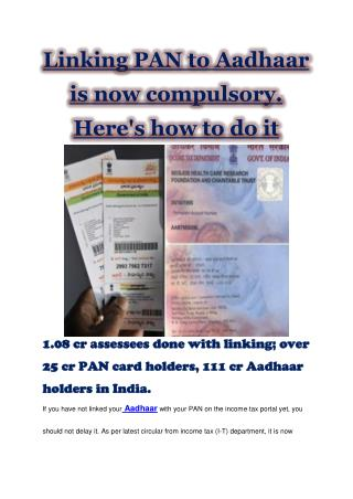 Linking PAN to Aadhaar is now compulsory. Here's how to do it