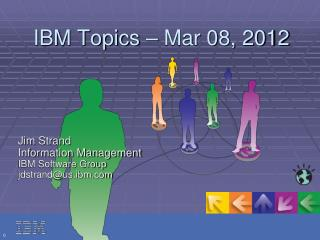 IBM Topics   Mar 08, 2012