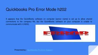 Quickbooks Pro Error mode h202