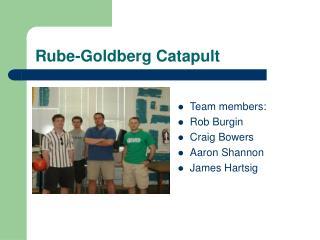 Rube-Goldberg Catapult