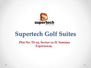 Supertech Golf Suites studio apartment at Yamuna Expressway