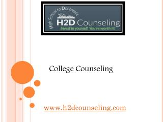 College Counseling - h2dcounseling.com