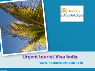 Quick Urgent tourist Visa India & fast track Visa online at www.indianetouristvisa.co.in
