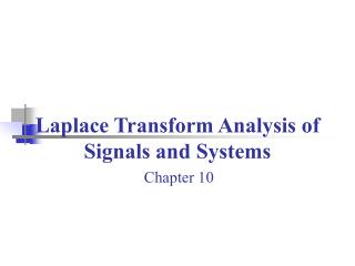 Laplace Transform Analysis of Signals and Systems
