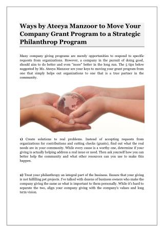 Ways by Ateeya Manzoor to Move Your Company Grant Program to a Strategic Philanthrop Program