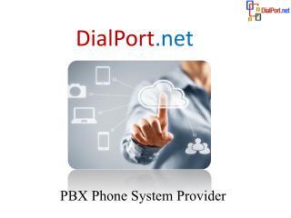 DialPort.net – Best PBX Phone system Provider