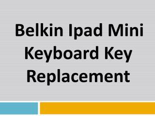Belkin Ipad Mini Keyboard Key Replacement
