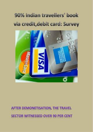 90% Indian travellers' book via credit,debit card: Survey