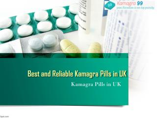 Best and Reliable Kamagra Pills in UK