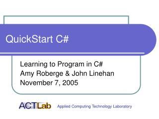 QuickStart C