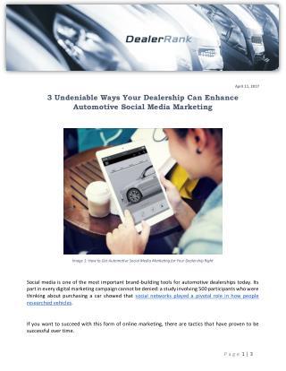 3 Undeniable Ways Your Dealership Can Enhance Automotive Social Media Marketing