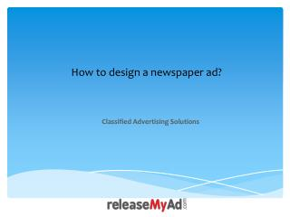 Learn how to Design a Newspaper Ad.