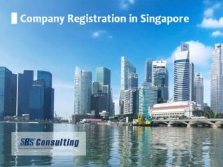 Company Registration Singapore - Start Your Business With SBS Consulting