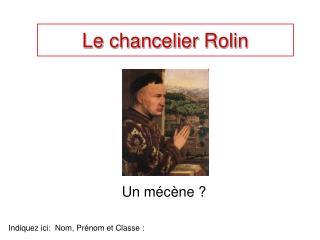 Le chancelier Rolin