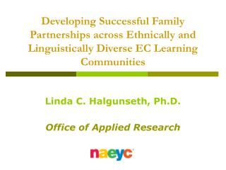 Developing Successful Family Partnerships across Ethnically and Linguistically Diverse EC Learning Communities