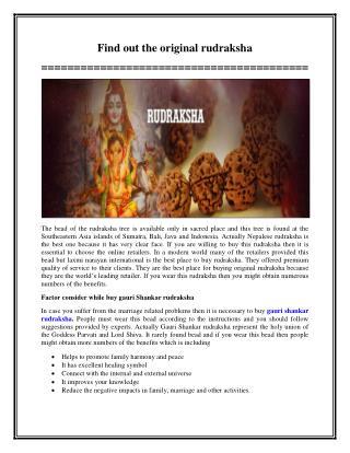 Find out the original rudraksha