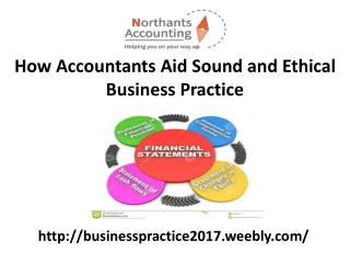 How Accountants Aid Sound and Ethical Business Practice
