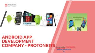 Android App Development Company - ProtonBits Softwares