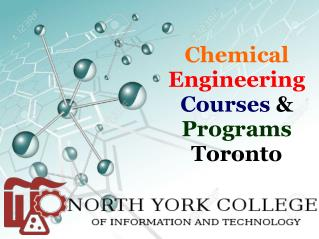 Chemical Engineering Courses & Programs Torornto