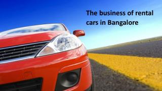 The business of rental cars in Bangalore