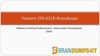WMware 2V0-621D Braindumps