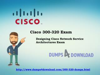 300-320 Dumps Exam Question - Real Exams Question Answers