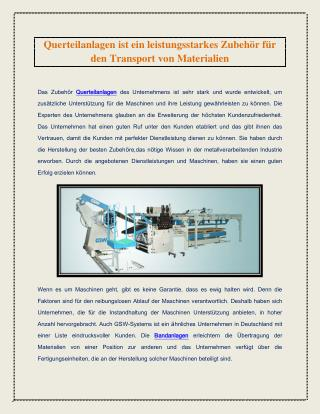 Querteilanlagen ist ein leistungsstarkes Zubehör für den Transport von Materialien