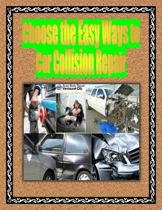 Choose the Easy Ways to Car Collision Repair