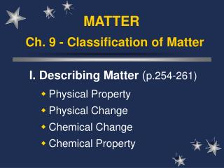 Ch. 9 - Classification of Matter
