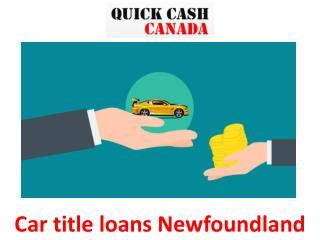 Car title loans Newfoundland