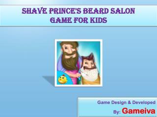 Shave Prince's Beard Salon