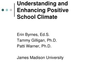 Understanding and Enhancing Positive School Climate