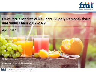 Fruit Pectin Market Expected to Expand at a Steady CAGR through 2027