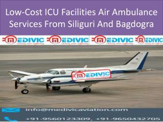 Low-Cost ICU Facilities Air Ambulance Services From Siliguri And Bagdogra