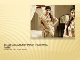latest collection of indian traditional sare