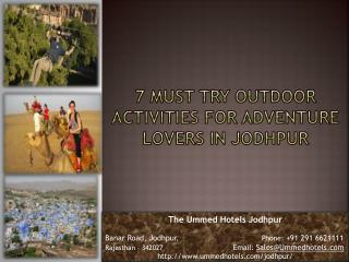 7 Must Try Outdoor Activities For Adventure Lovers In Jodhpur.