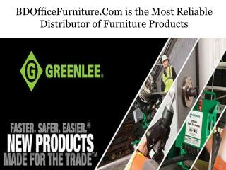 Bdofficefurniture.Com is the Most Reliable Distributor of Furniture Products