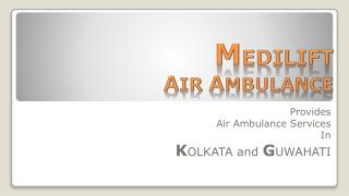 Medilift Air Ambulance Services in Kolkata – Fastest Air Medical Transport