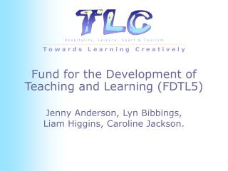 Fund for the Development of Teaching and Learning FDTL5
