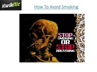 How To Avoid Smoking